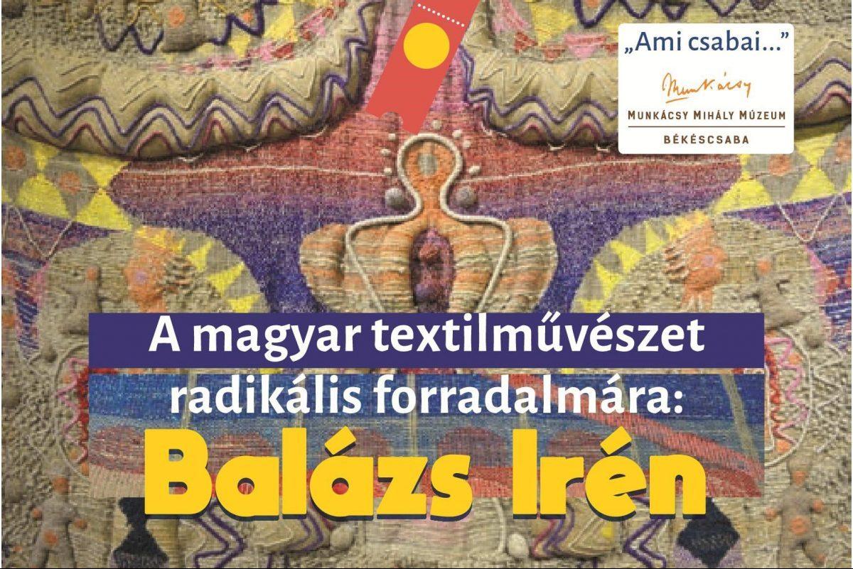 Balázs Irén textilművész munkáiból nyílt kiállítás a Munkácsy Múzeumban